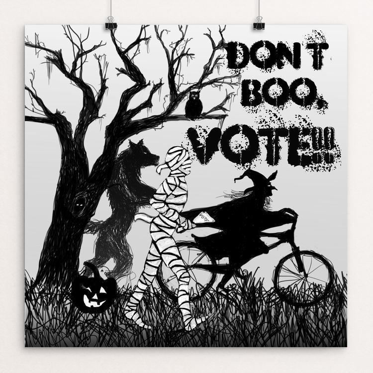 "Get Out The Vote! by Lyla Paakkanen 12"" by 12"" Print / Unframed Print Don't Boo, Vote"