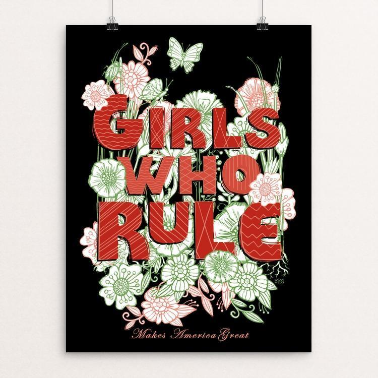 "Girls Rule by Lydia Hess 12"" by 16"" Print / Unframed Print What Makes America Great"