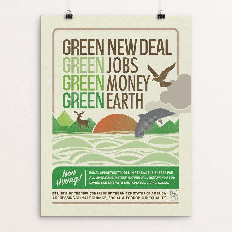 "GND: Jobs + Money + Earth by Liza Donovan 12"" by 16"" Print / Unframed Print Green New Deal"