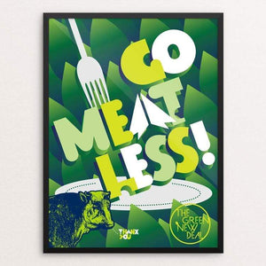 "Go Meatless! by Trevor Messersmith 18"" by 24"" Print / Framed Print Green New Deal"