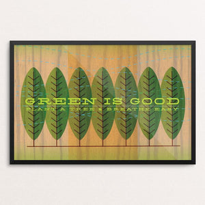 "Green Is Good by Jon Briggs 18"" by 12"" Print / Framed Print Climate Victory"