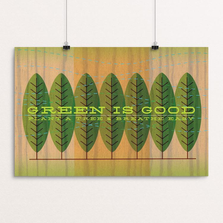 "Green Is Good by Jon Briggs 18"" by 12"" Print / Unframed Print Climate Victory"