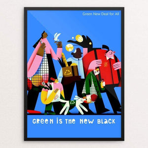 "Green is the New Black by Tania Yakunova 18"" by 24"" Print / Framed Print Green New Deal"