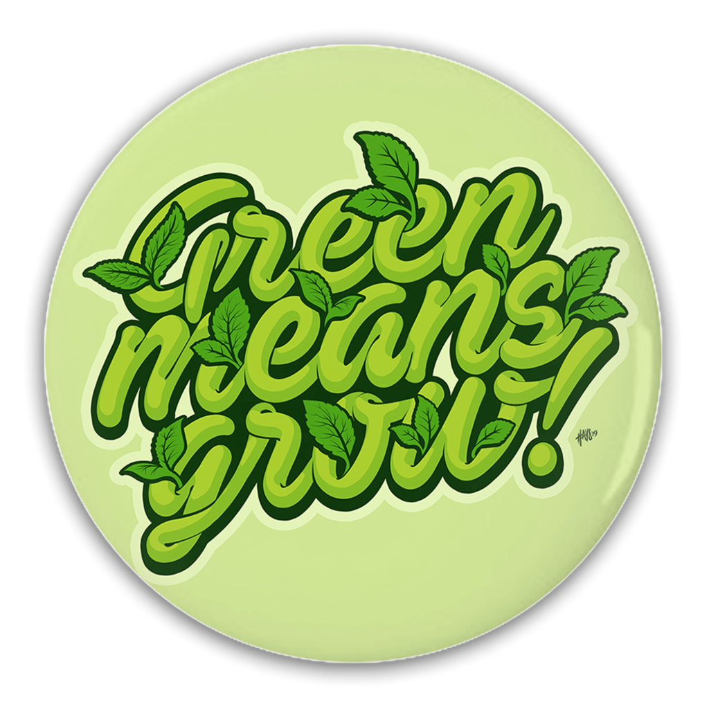 Green Means Grow! Button by David Hays 1 Pack Buttons Green New Deal