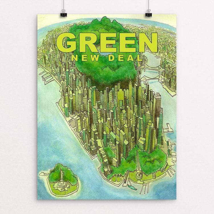 "Green New Deal by Chris Arnold 18"" by 24"" Print / Unframed Print Green New Deal"