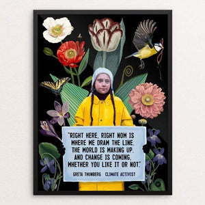 "Greta Thunberg -  Change is Coming by Brooke Fischer 18"" by 24"" Print / Framed Print Creative Action Network"