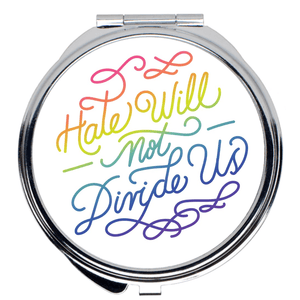 Hate Will Not Divide Us Compact Mirror by Sindy Jireh Garcia Round / 2x2 inch Compact Mirror Creative Action Network