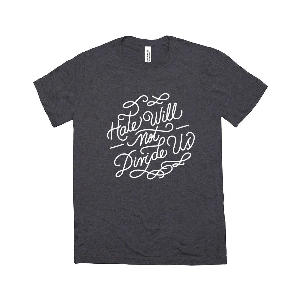 Hate Will Not Divide Us Triblend Men's T-Shirt by Sindy Jireh Garcia Charcoal Black Triblend / Medium (M) T-Shirt Creative Action Network