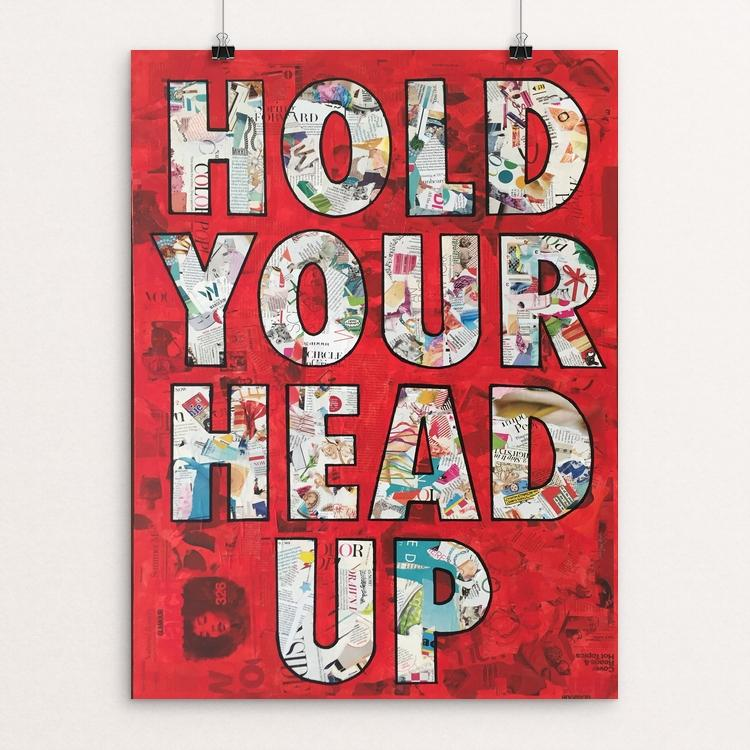 "Hold Your Head Up by Amy Smith 18"" by 24"" Print / Unframed Print Creative Action Network"
