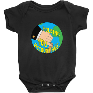 Holding You Accountable Baby Onesie by Michelle Amor Lundqvist Black / NB Baby Onesie Creative Action Network