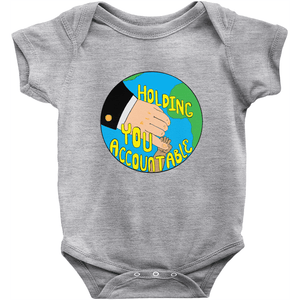Holding You Accountable Baby Onesie by Michelle Amor Lundqvist Heather / 6M Baby Onesie Creative Action Network