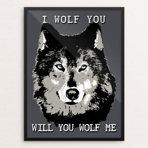 "I Wolf You by Yael Pardess 12"" by 16"" Print / Framed Print Join the Pack"