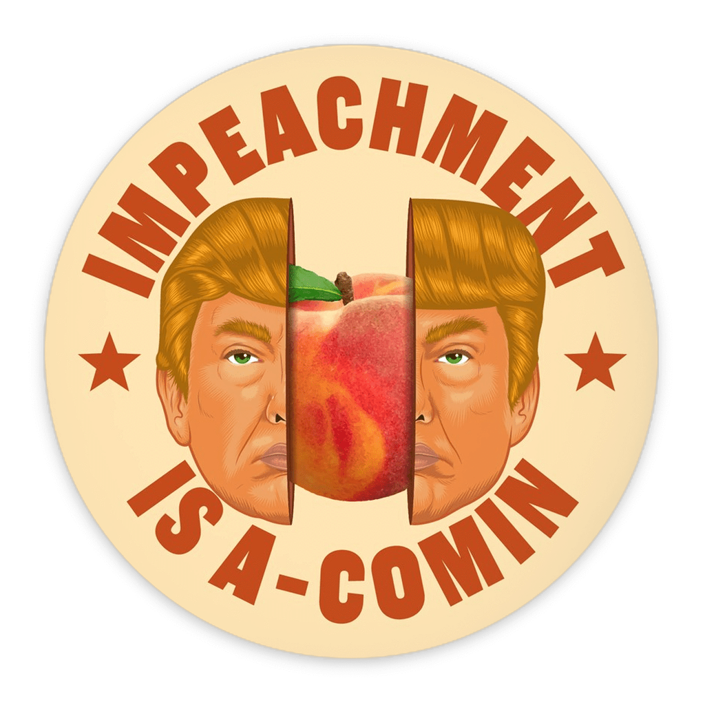 Impeached! Button by Roberlan Parlesqui 3 inch Round Button / 1 Pack Buttons Creative Action Network