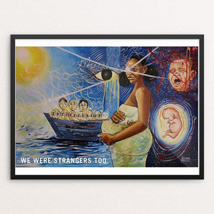 "In our eyes by Mussie Tsighe 12"" by 16"" Print / Framed Print We Were Strangers Too"