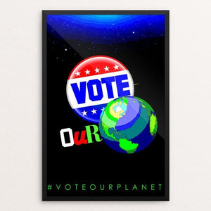 "It's ours! by BOB RUBIN 12"" by 18"" Print / Framed Print Vote Our Planet"