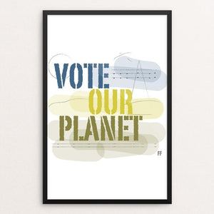"It's Time. by Kimberly Findlay 12"" by 18"" Print / Framed Print Vote Our Planet"