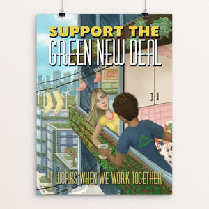 "It Works When We Work Together by Stephanie Crane 12"" by 16"" Print / Unframed Print Green New Deal"