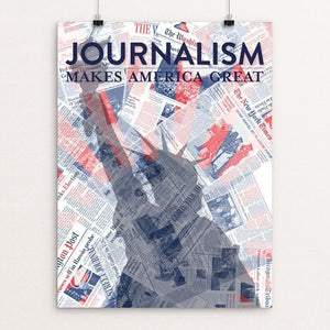 "Journalism by Carolyn Pavelkis 12"" by 16"" Print / Unframed Print What Makes America Great"