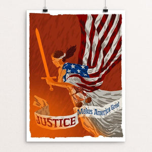 "Justice by Brixton Doyle 12"" by 16"" Print / Unframed Print What Makes America Great"