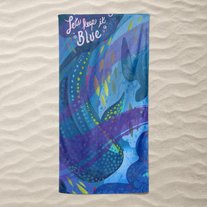 Keep it Blue by Alyssa Winans Beach Towel Ocean Love