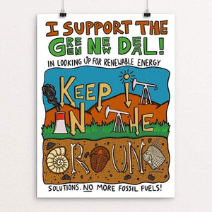 "Keep It In The Ground by Rocky Casillas 18"" by 24"" Print / Unframed Print Green New Deal"