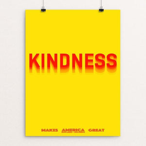 "Kindness by Atabey Sanchez-Haiman 12"" by 16"" Print / Unframed Print What Makes America Great"