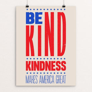 "Kindness by Roberlan Paresqui 12"" by 16"" Print / Unframed Print What Makes America Great"