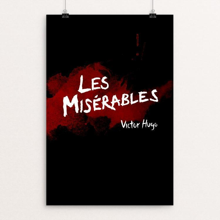 "Les Misérables by Tanner Boesiger 12"" by 18"" Print / Unframed Print Recovering the Classics"