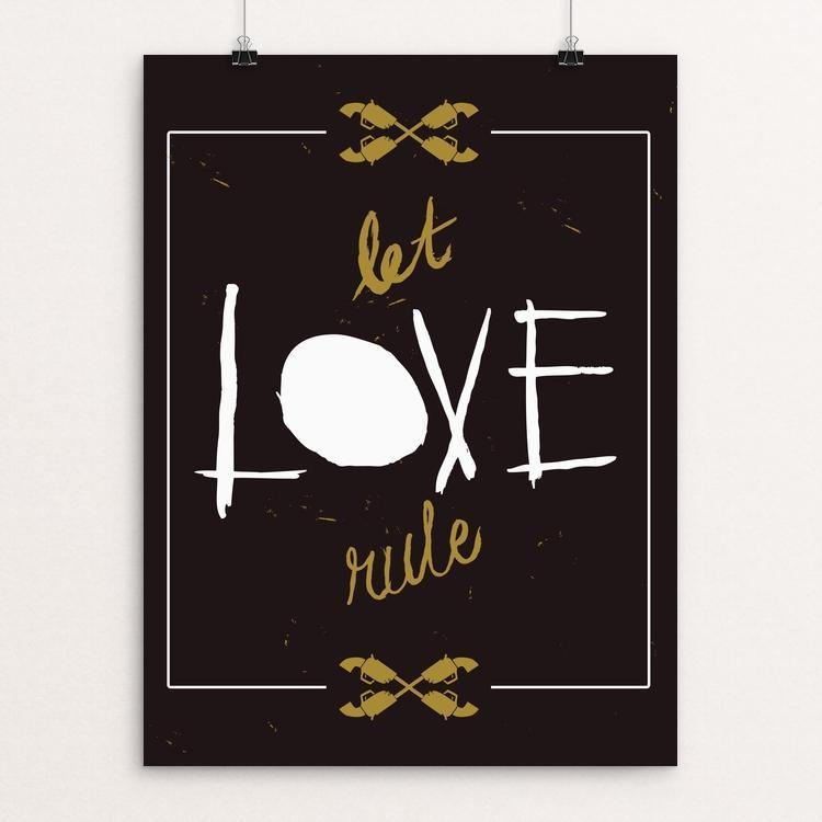 "Let Love Rule by Michael van Kekeme 12"" by 16"" Print / Unframed Print The Gun Show"