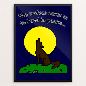 "Let The Wolves Be Free by Calie F. 12"" by 16"" Print / Framed Print Join the Pack"