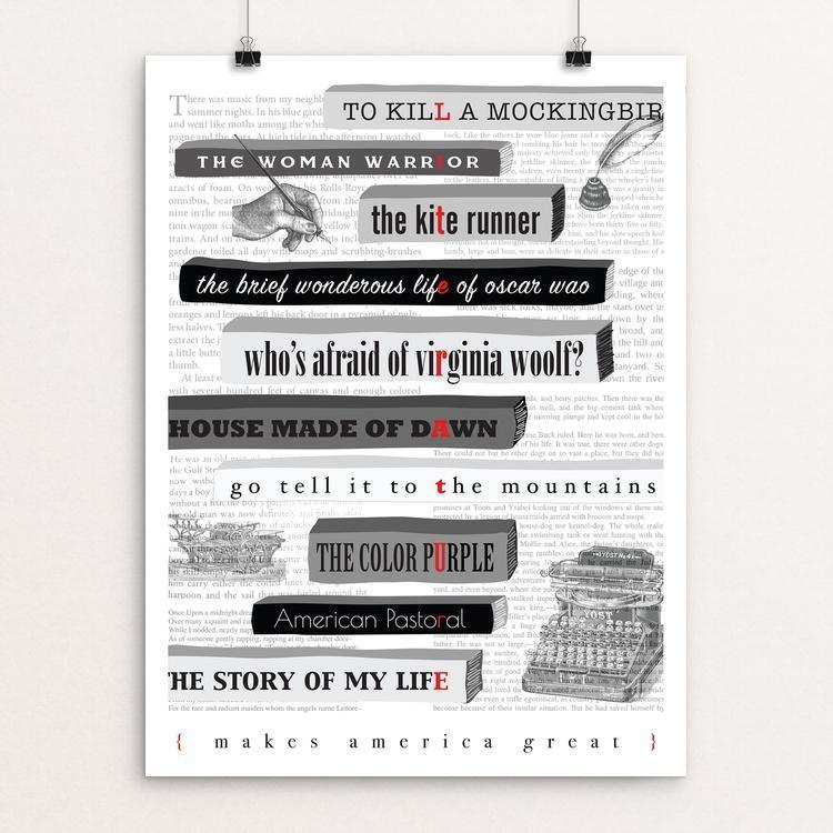 "Literature Makes America Great by Ray Wan 12"" by 16"" Print / Unframed Print What Makes America Great"