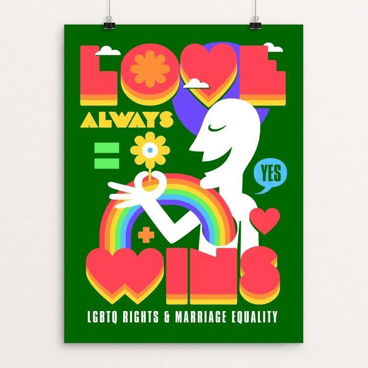 "Love Always Wins by Roberlan Paresqui 12"" by 16"" Print / Unframed Print Creative Action Network"