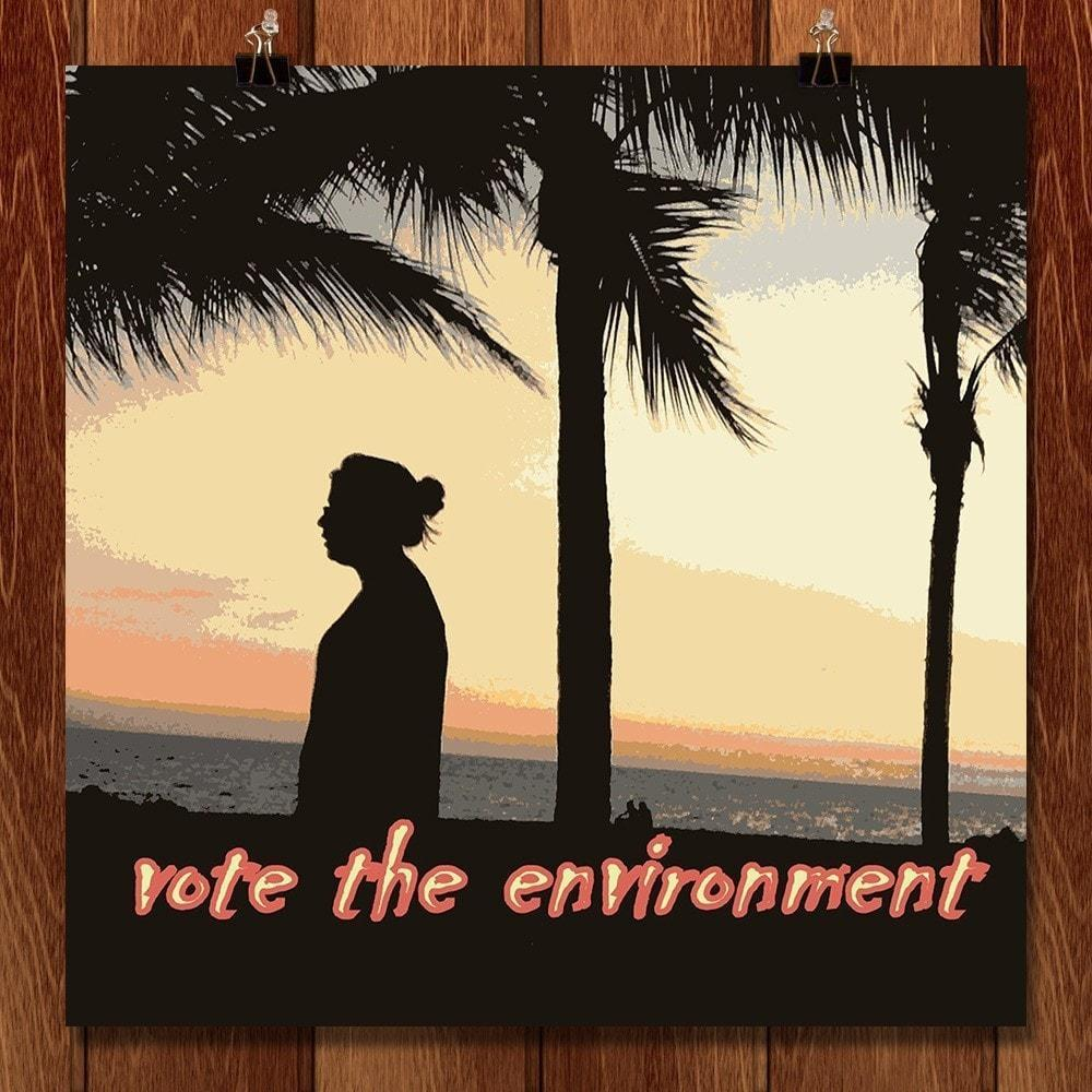 Love Every Day, Vote the Environment by Laura Hendrix