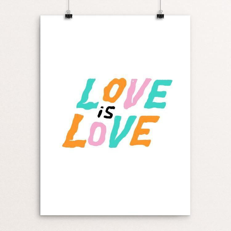 "Love Is Love by Sindy Jireh Garcia 12"" by 16"" Print / Unframed Print Creative Action Network"