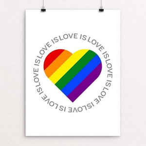 "Love is Love is Love... by Donavon West 18"" by 24"" Print / Unframed Print Creative Action Network"