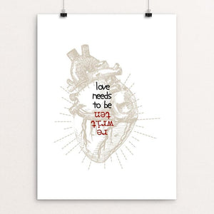 "Love Needs to be Rewritten by Amy Felegy 12"" by 16"" Print / Unframed Print Love Needs"