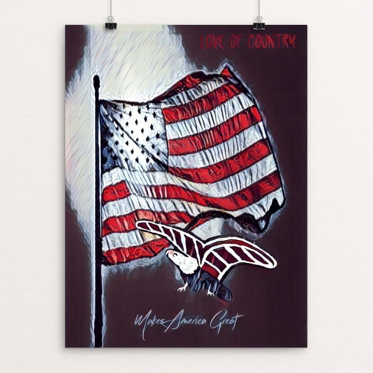 "Love Of Country by Bryan Bromstrup 12"" by 16"" Print / Unframed Print What Makes America Great"