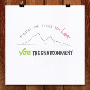 "Love the Environment by Laura Johnson 12"" by 12"" Print / Unframed Print Vote the Environment"
