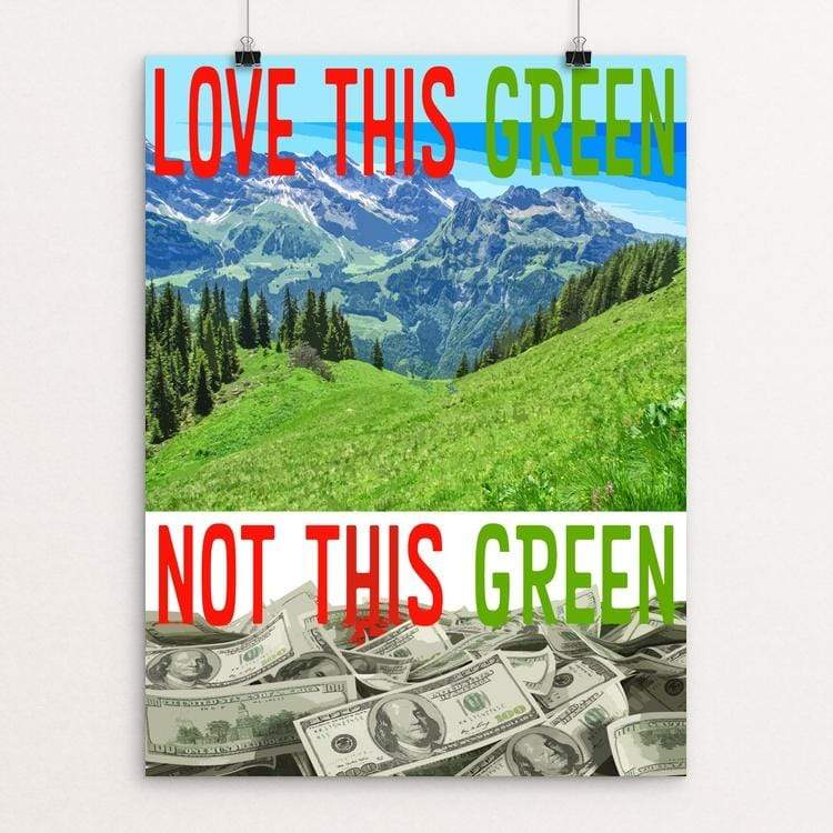 "Love This Green by Atabey Sanchez-Haiman 18"" by 24"" Print / Unframed Print Green New Deal"