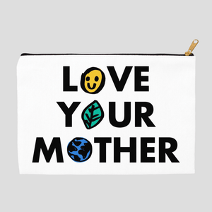 Love Your Mother Accessory Bag by Erica Dixon 8.5x6 inch w/ Black Zipper Tape Accessory Bag Creative Action Network