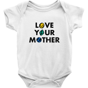 Love Your Mother Baby Onesie by Erica Dixon White / NB Baby Onesie Creative Action Network