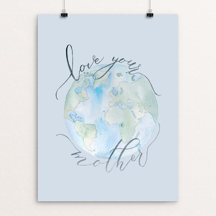 "Love Your Mother by Courtney Capparelle 18"" by 24"" Print / Unframed Print Green New Deal"