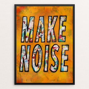 "Make Noise by Amy Smith 12"" by 16"" Print / Framed Print Creative Action Network"