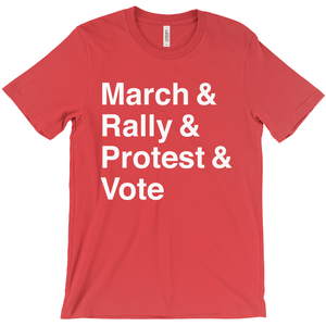 March, Rally, Protest and Vote Men's T-Shirt by Aaron Perry-Zucker Red / Extra Small (XS) T-Shirt Creative Action Network