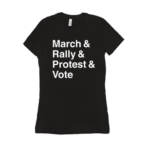 March, Rally, Protest and Vote Women's T-Shirt by Aaron Perry-Zucker Black / Small (S) T-Shirt Creative Action Network
