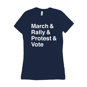 March, Rally, Protest and Vote Women's T-Shirt by Aaron Perry-Zucker Navy / Small (S) T-Shirt Creative Action Network