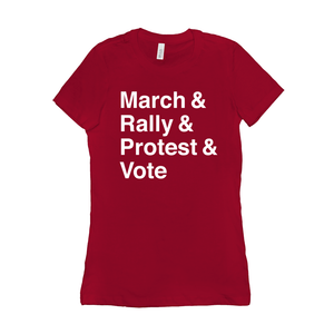 March, Rally, Protest and Vote Women's T-Shirt by Aaron Perry-Zucker Red / Small (S) T-Shirt Creative Action Network