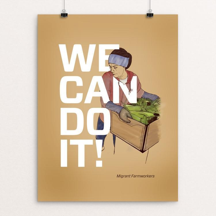 "Migrant Farmworkers by Jessica Gerlach 12"" by 16"" Print / Unframed Print We Can Do It!"