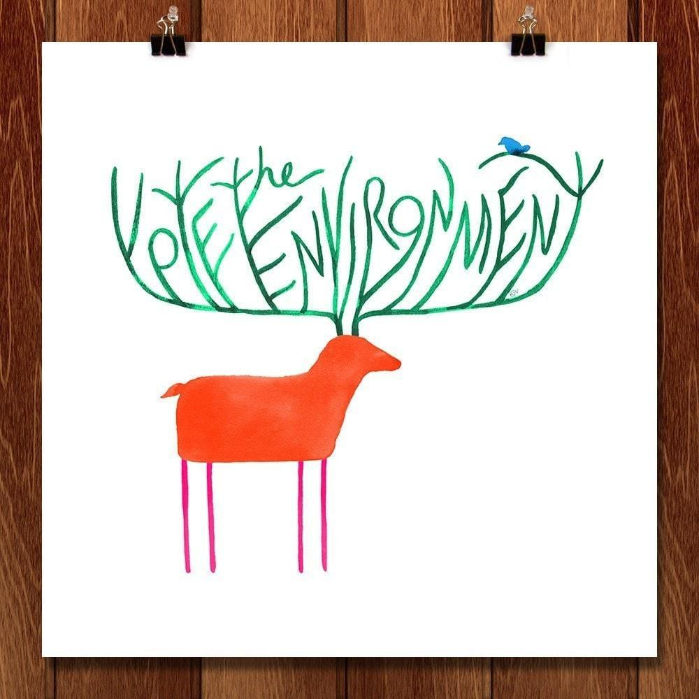 "My Deer, Please Vote the Environment by Katie Vernon 12"" by 12"" Print / Unframed Print Vote the Environment"