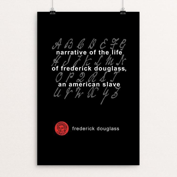 "Narrative of the Life of Frederick Douglass by Robert Wallman 12"" by 18"" Print / Unframed Print Recovering the Classics"